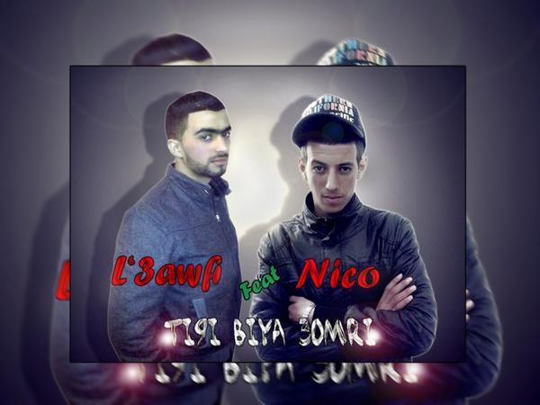 L'3awfi Feat Nico - ti9i Biya 3omri