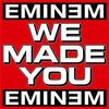 EMINEM We Made You (Prod By Dr. Dre)