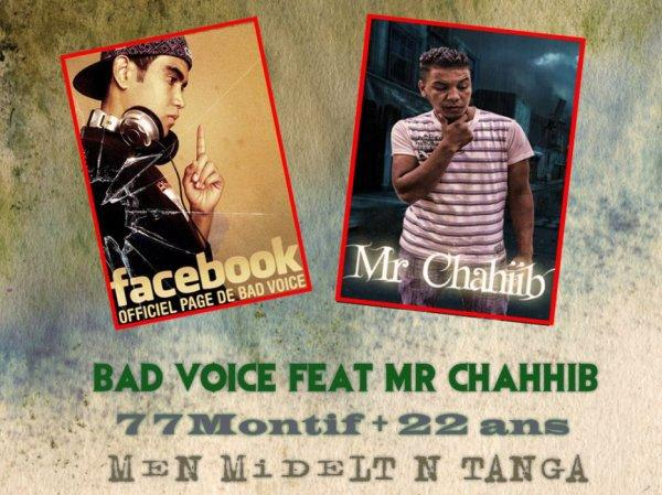 Bad Voice FeaT Mr Chahiib