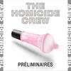 The Homicide Crew aka THC68 avec RZ