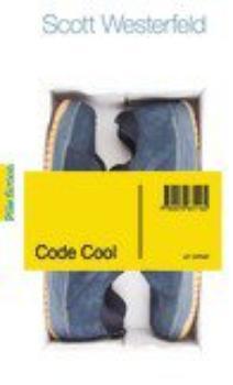 • Code Cool • Scott Westerfeld •
