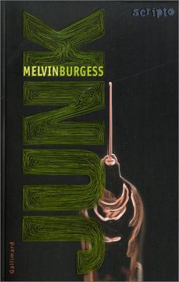 • Junk • Melvin Burgess •