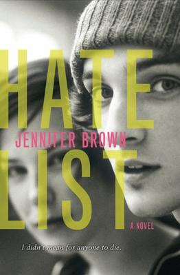 • Hate List • Jennifer Brown •