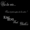 Vis ta vie Feat. King Bems