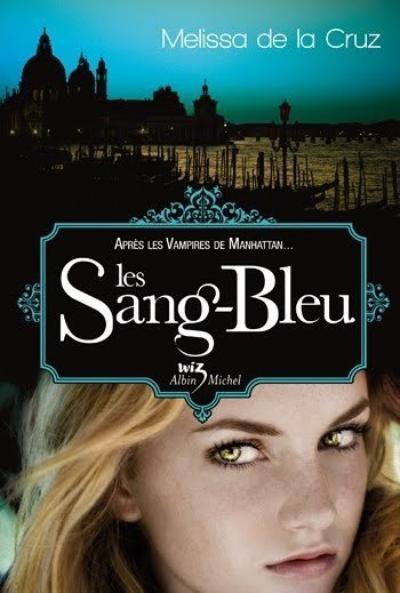 Les Vampires à Manhattan, T2 : Les Sang-Bleu.