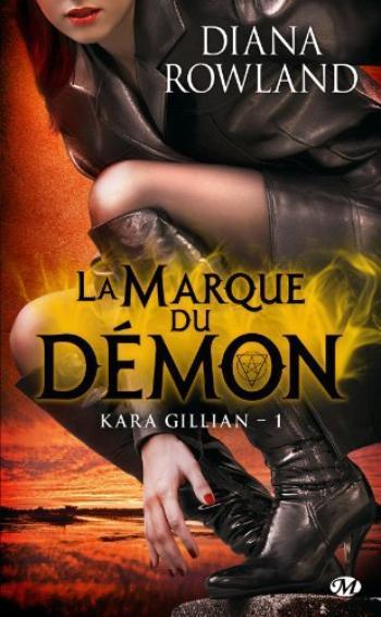Kara Gillian, T1 : La marque du démon.