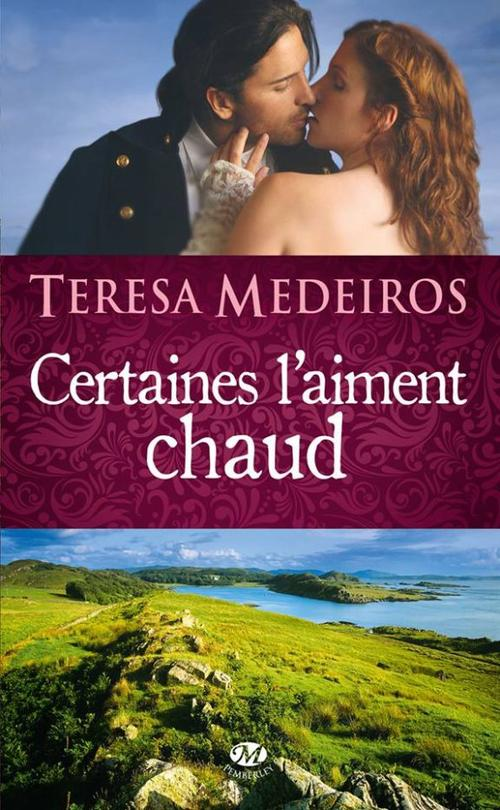 Kincaid Highland, Tome 1 : Certaines l'aiment chaud.