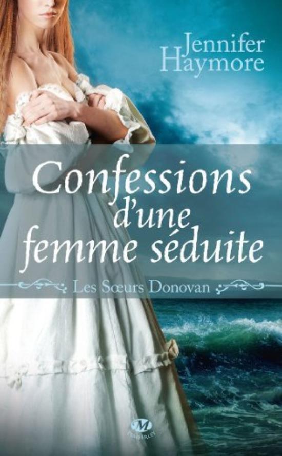 Les soeurs Donovan, Tome 3 : Confessions d'une femme séduite.