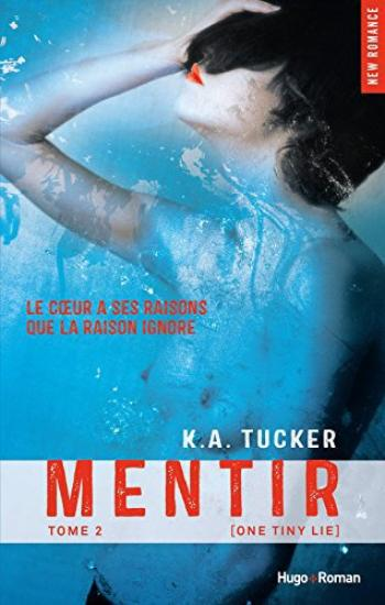 Ten Tiny Breaths, Tome 2 : Mentir.