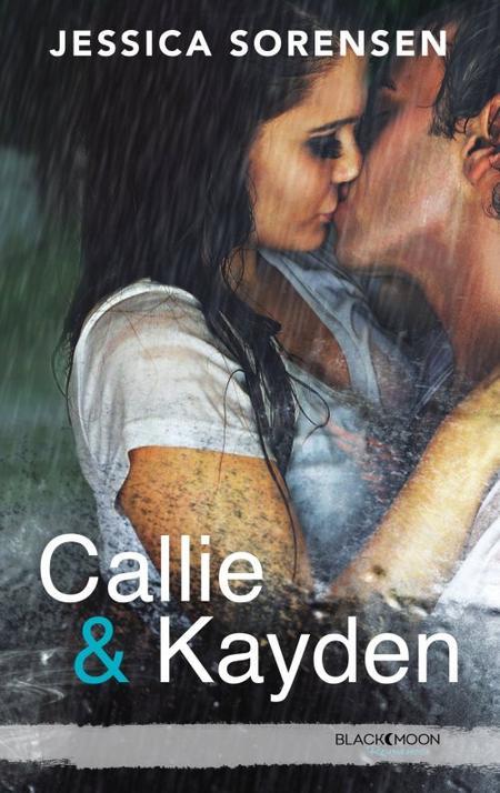 Callie & Kayden, Tome 1 : Coïncidence.