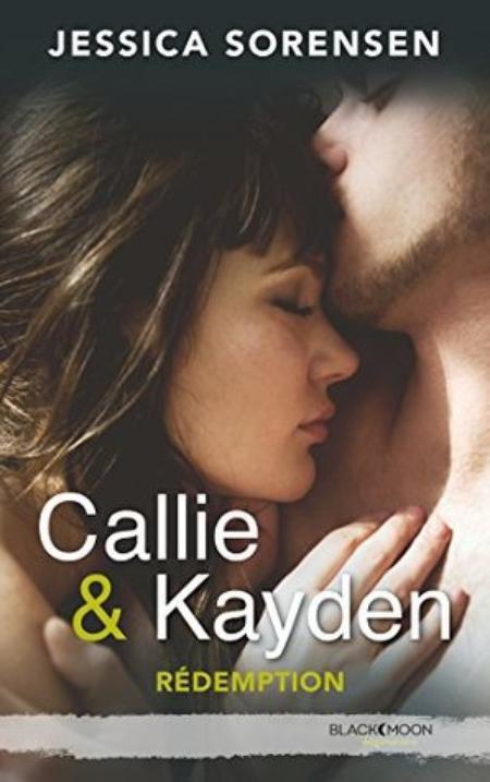 Callie & Kayden, Tome 2 : Rédemption.