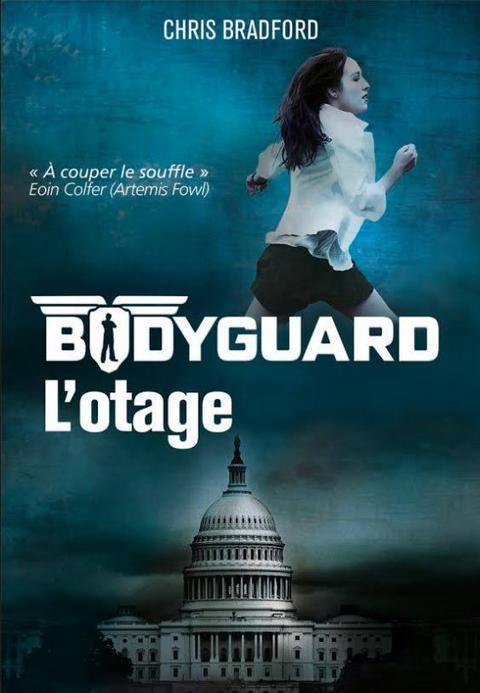 Bodyguard, Tome 1 : L'otage.