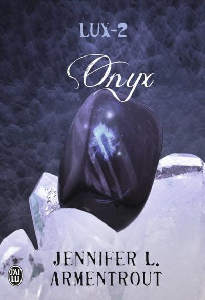 Lux, Tome 2 : Onyx.