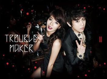 Trouble Maker . Mini article !