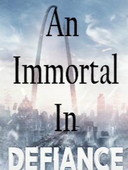 Fiction 2: An Immortal In Defiance
