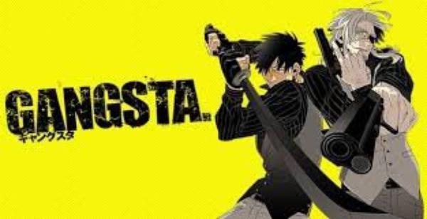 Présentation Animé Gangsta !