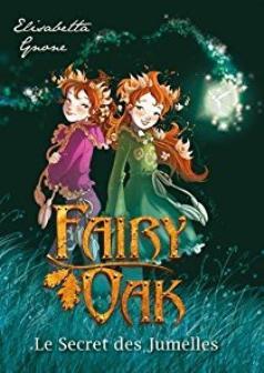 Fairy Oak - Un roman qui nous transporte dans les méandres du temps