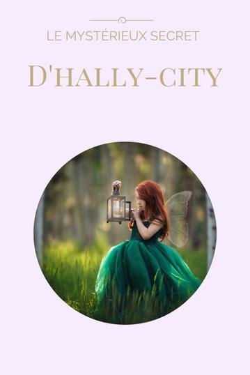 Le mystérieux secret d'Hally-City : Prologue : le maléfice