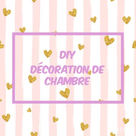 DIY : décoration de chambre