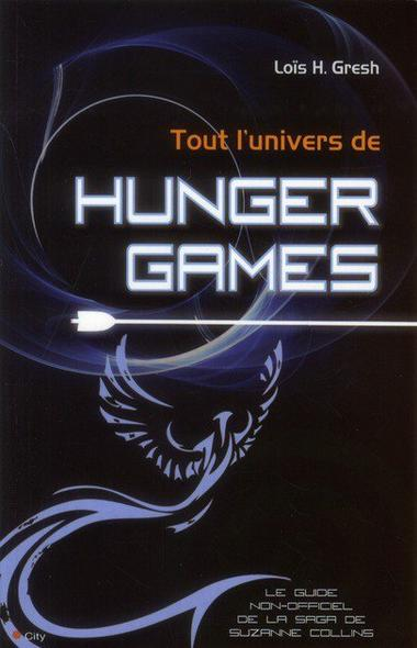 Tout l'univers d'Hunger Games