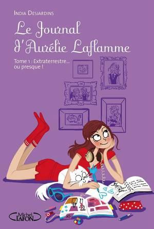 Le Journal d'Aurélie Laflamme, tome 1