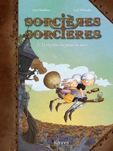 Sorcières sorcières, tome 1