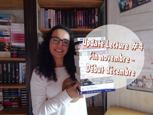 Update Lecture #4 | Fin Novembre - Début Décembre 2015