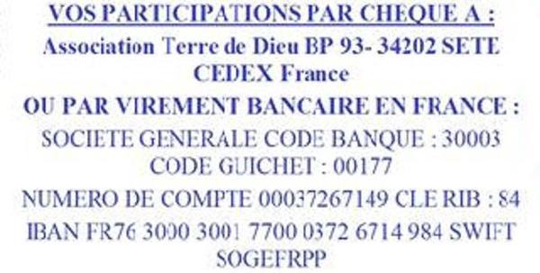 ASSOCIATION TERRE DE DIEU PARTICIPATIONS  VOS DONS :