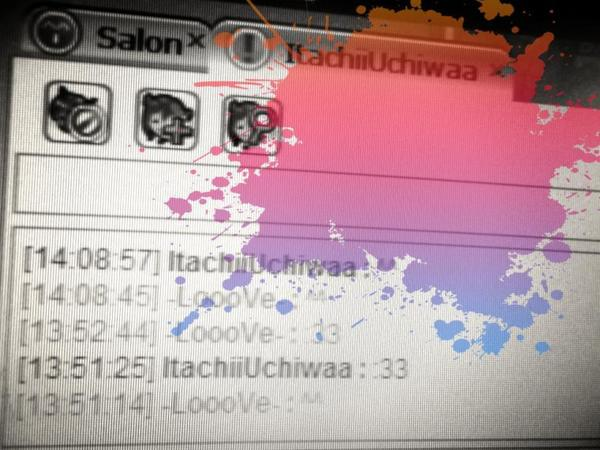 Discutions avec mon Itachii ^^