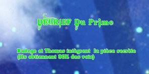 DEBRIEF DU PRIME N°11