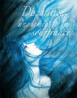 IX - Dispariton, une amie de la souffrance