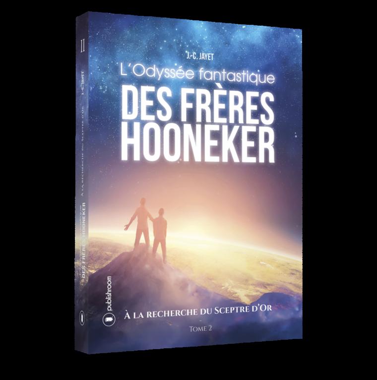 """Le tome 2 de l'Odyssée de fréres Hooneker """"À la recherche du Sceptre d'Or"""""""