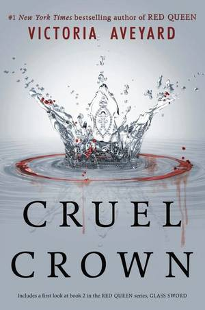Red Queen, hors-série, Cruel Crown, de Victoria Aveyard