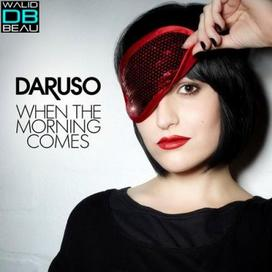 Daruso  / When The Morning Comes (Extended Mix)  (2011)