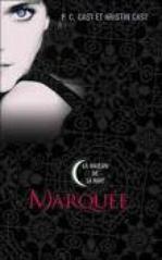 5. La maison de la nuit → Marquée - P.C. Cast et Kristin Cast