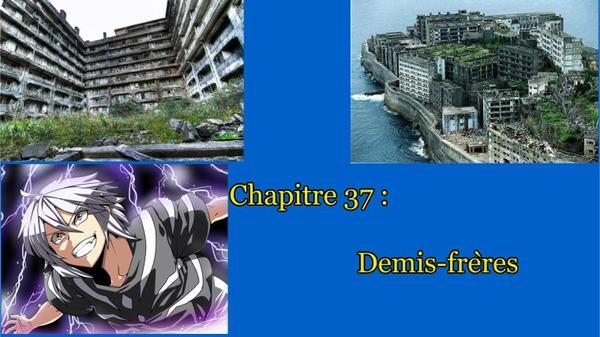 Chapitre 37 : Demis-frères