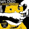 Lambs Anger / Positif - Mr.Oizo ( Midfield General re-edit ) (2008)