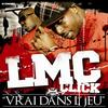 Vrai Dans L'jeu / 91 Super Thugz (Remix) LMC Click ft Olkainry  ft Grodash ft Smoker ft Nubi ft Al K-pote and Gazel (2009)