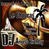 Dj Angel's Birthday@Le Choucas
