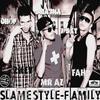 Slamestyle-FaMiLéè