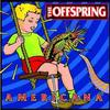 Americana / The Offspring - Pretty Fly (1998)