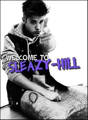 Welcome to Sleazy-Hill