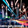 Cobra-guilty-plesure revient en force !!!