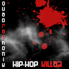 Hip-Hop Killaz  / Hip-Hop Killaz (2010)