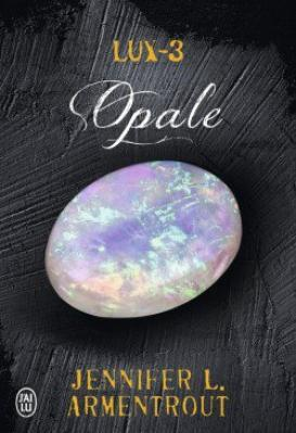 Lux Obsidienne - Onyx - Opal