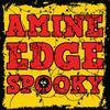 Amine Edge - Spooky