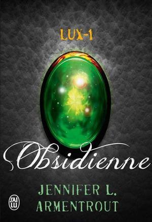 Lux, Obsidienne - J.L Armentrout