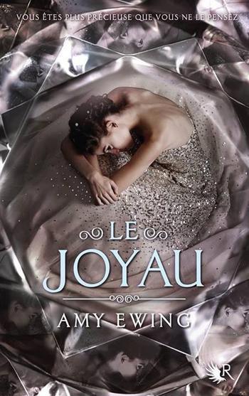 Le Joyau – Amy Ewing