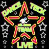 DaNcE-TeCk-LiVe TEAM