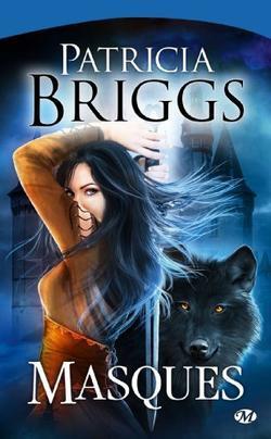 Sianim, Tome 1 : Masques - Patricia Briggs